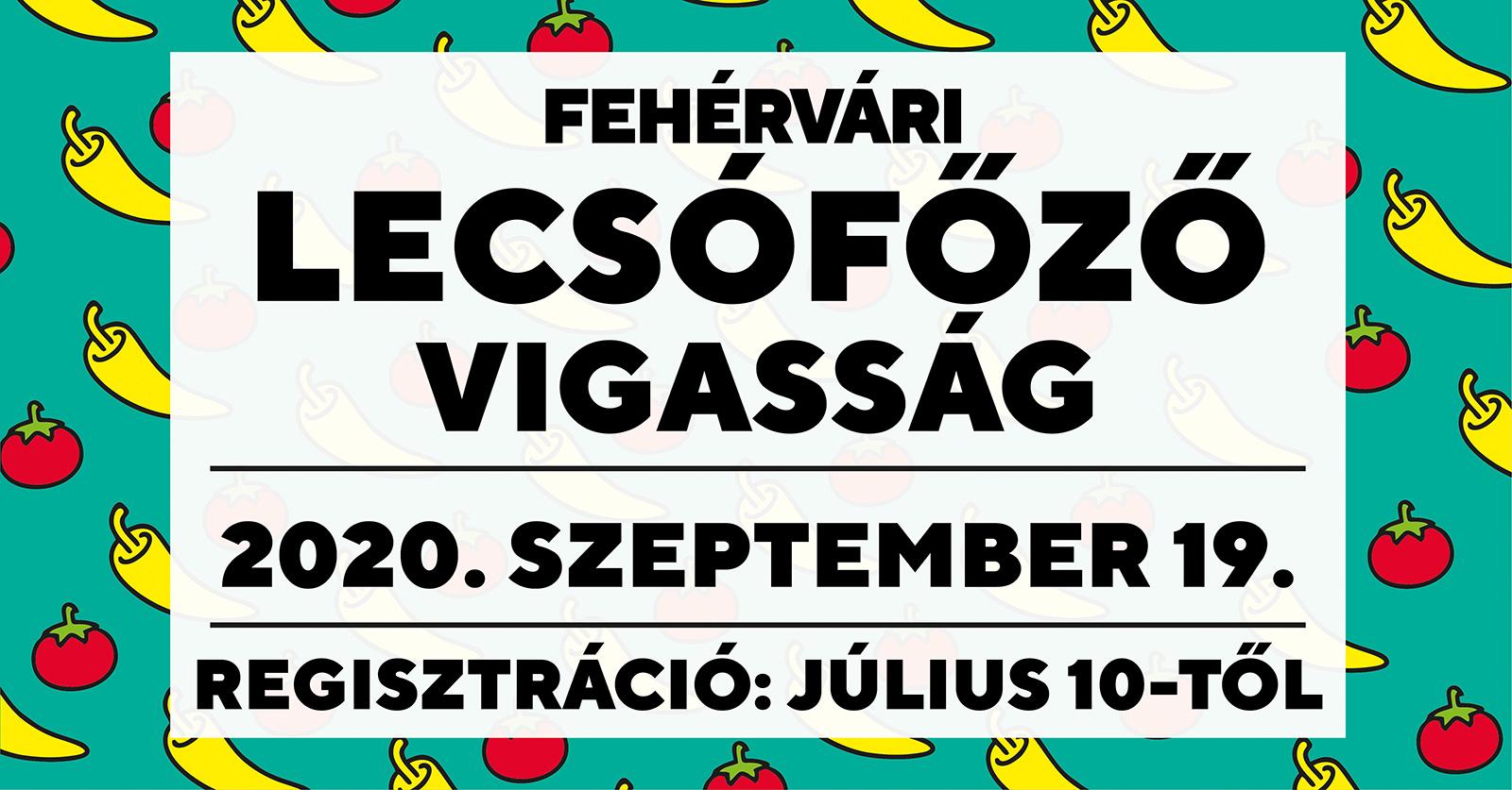 XVI. Fehérvári Lecsófőző Vigasság @ Zichy liget, Dózsa György út, Móri út