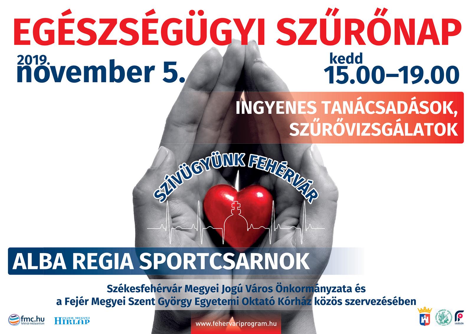 """""""Szívügyünk Fehérvár"""" Egészségügyi Szűrőnap @ Alba Regia Sportcsarnok"""