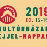 Kultúrházak éjjel-nappal 2019-ben is