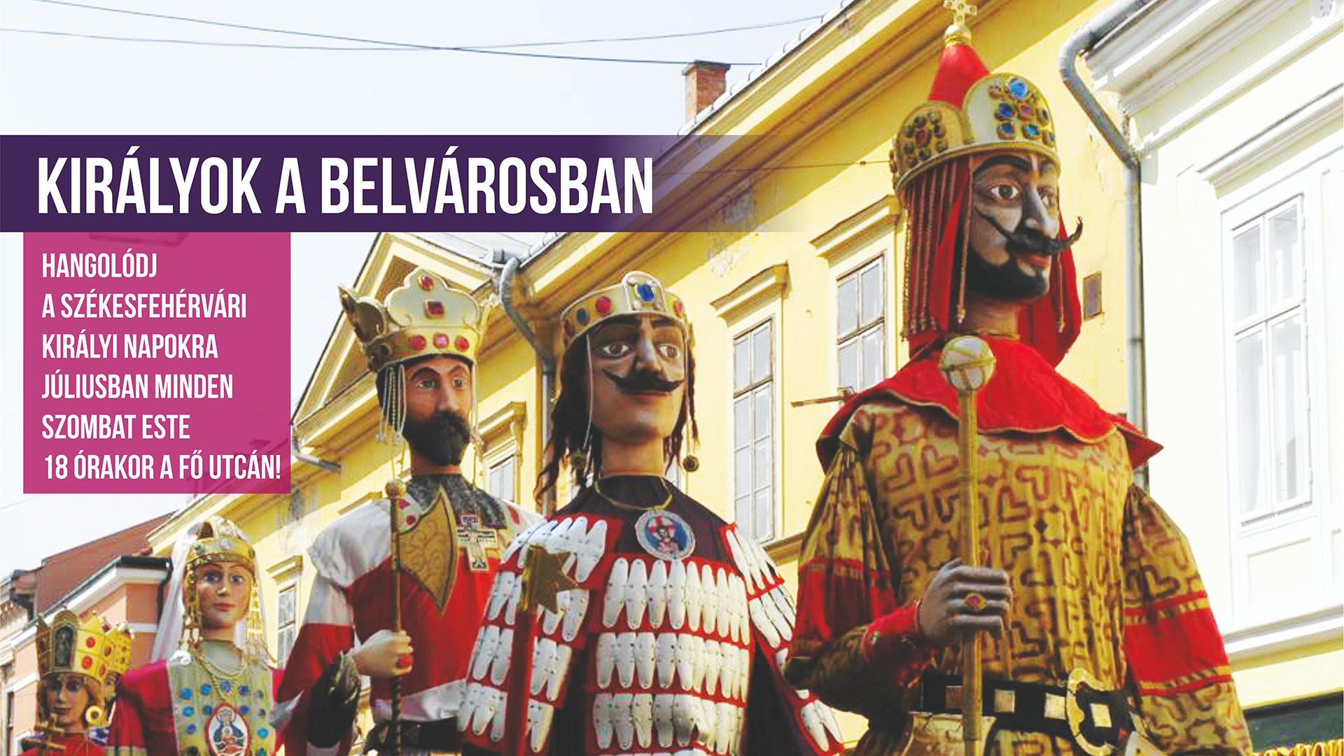 Királyok a Belvárosban @ Fő utca
