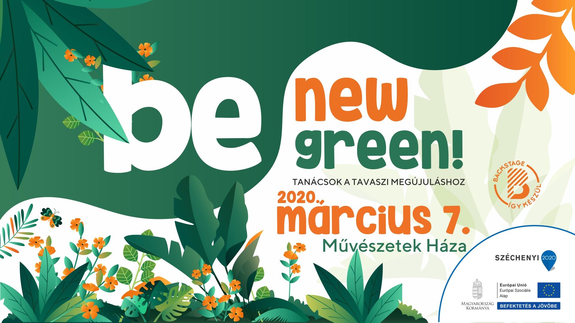 Be new, be green! – Tanácsok a tavaszi megújuláshoz @ Művészetek Háza
