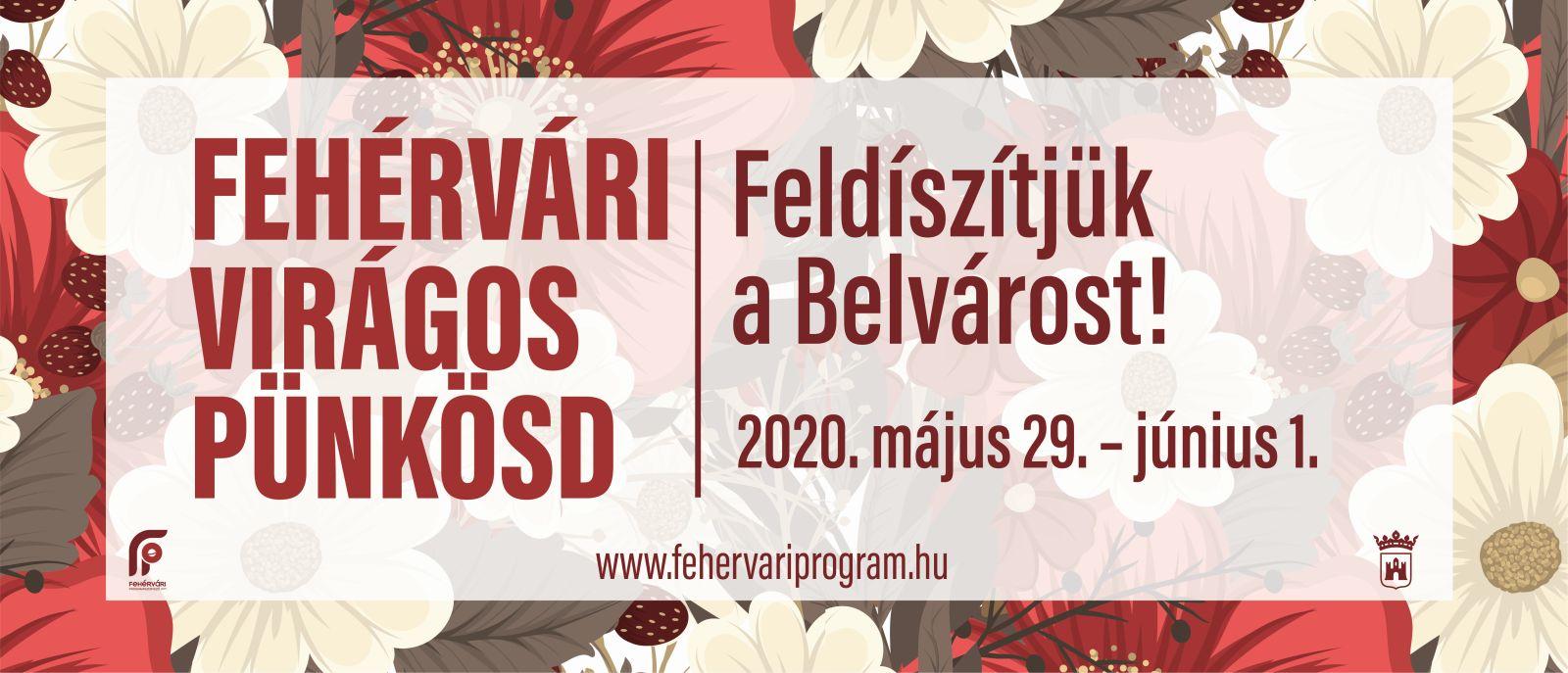 Fehérvári Virágos Pünkösd @ Székesfehérvár