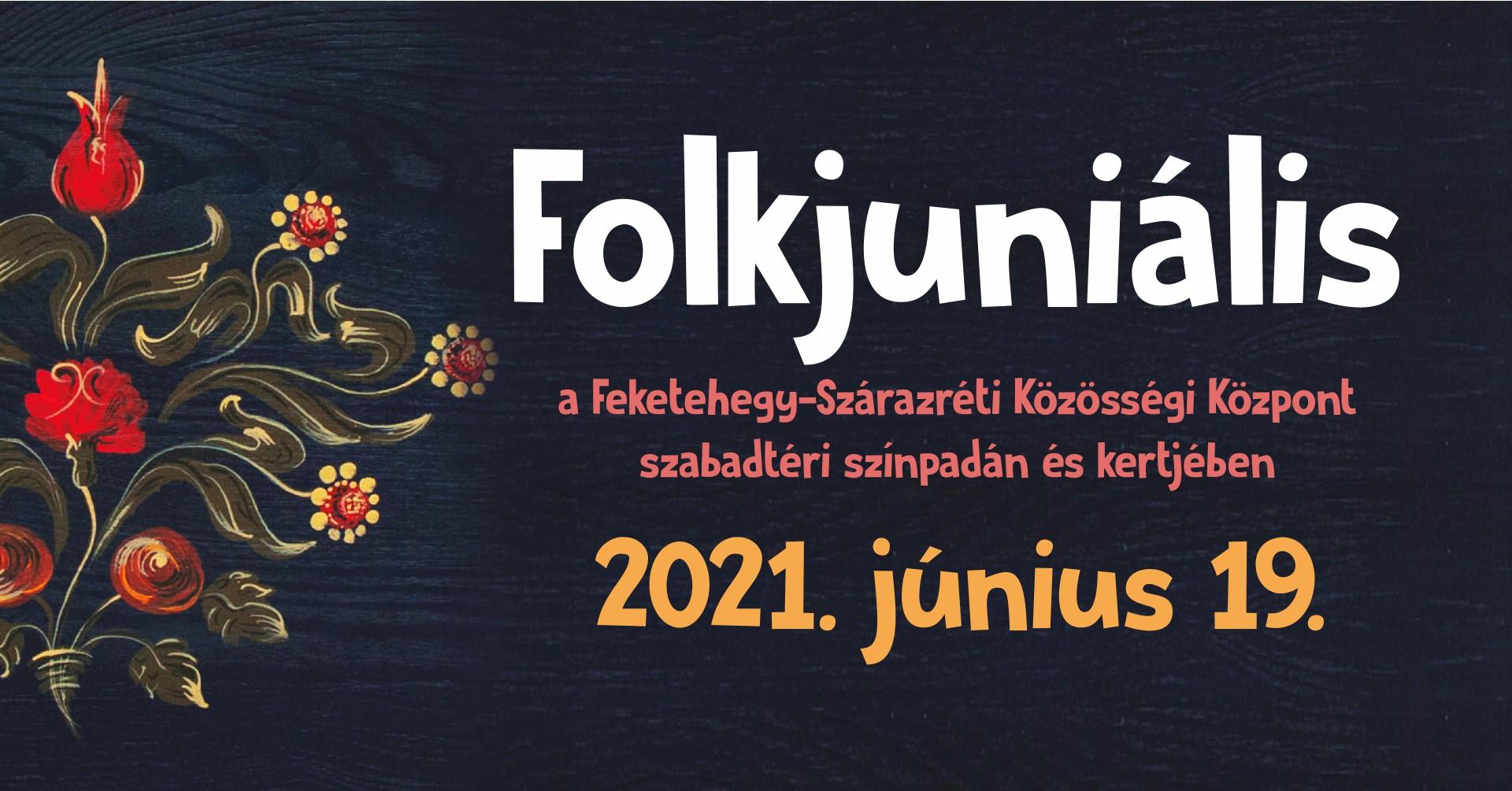 Folkjuniális @ Közösségi Központ – Feketehegy-Szárazréti Kultúrudvar
