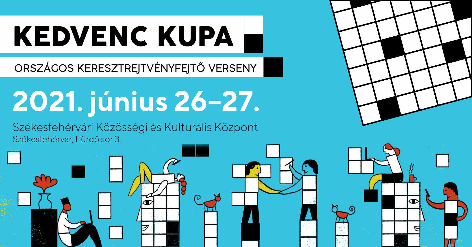 Kedvenc Kupa – Országos Keresztrejtvényfejtő Verseny @ Székesfehérvári Közösségi és Kulturális Központ