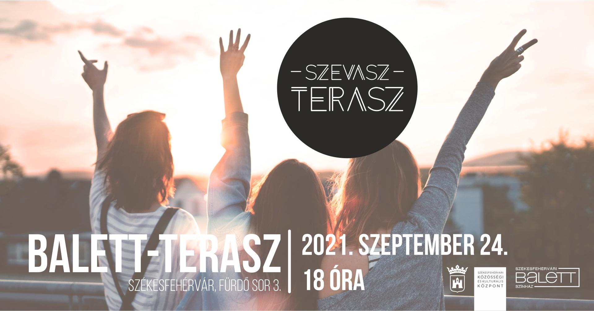 Szevasz, terasz! @ Székesfehérvári Közösségi és Kulturális Központ