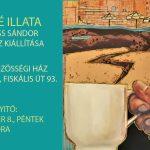 Soproni Kiss Sándor kiállítása az Öreghegyen