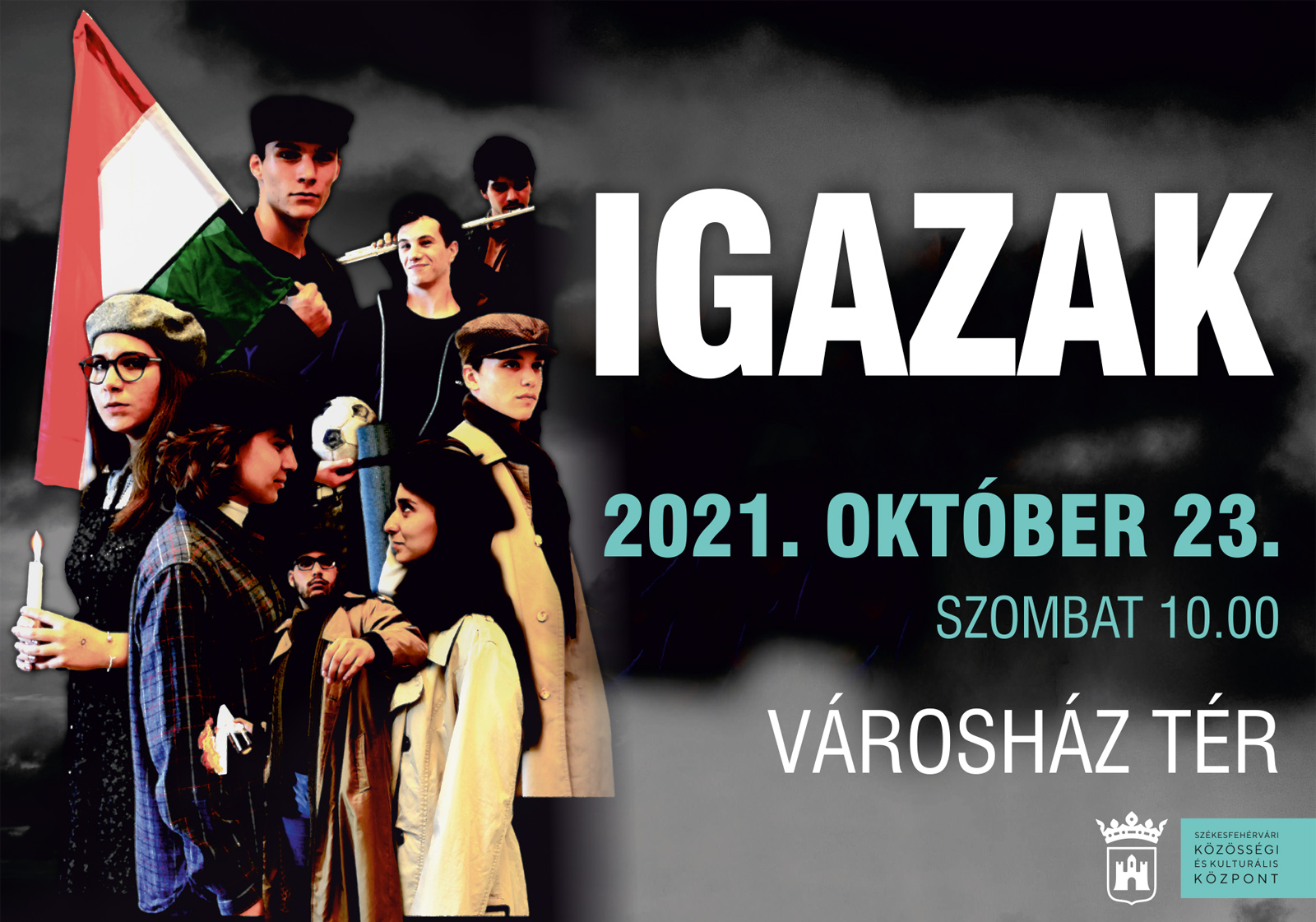 Igazak – ünnepi műsor október 23-án @ Városház tér